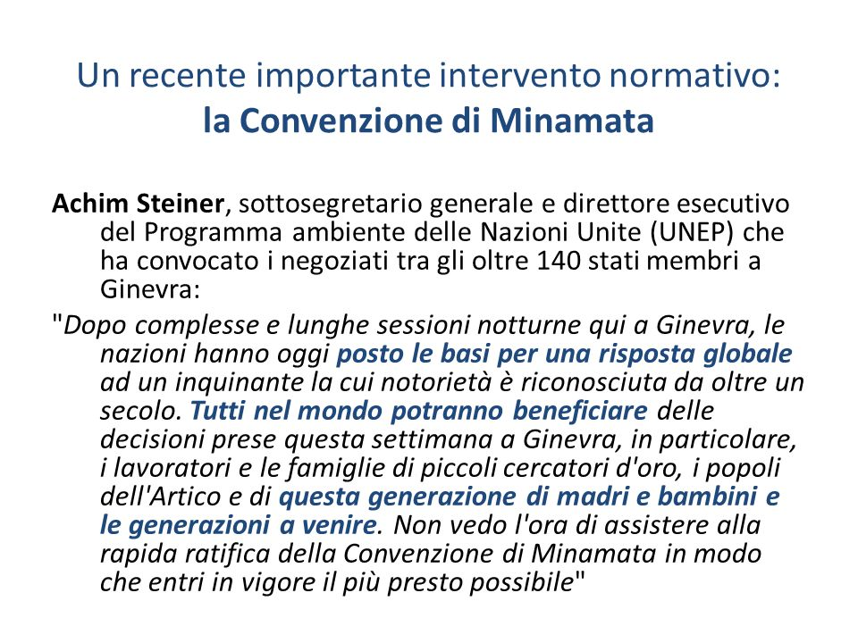 Un recente importante intervento normativo: la Convenzione di Minamata