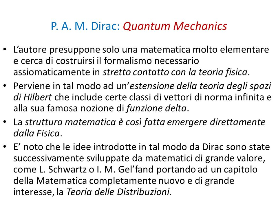 P. A. M. Dirac: Quantum Mechanics