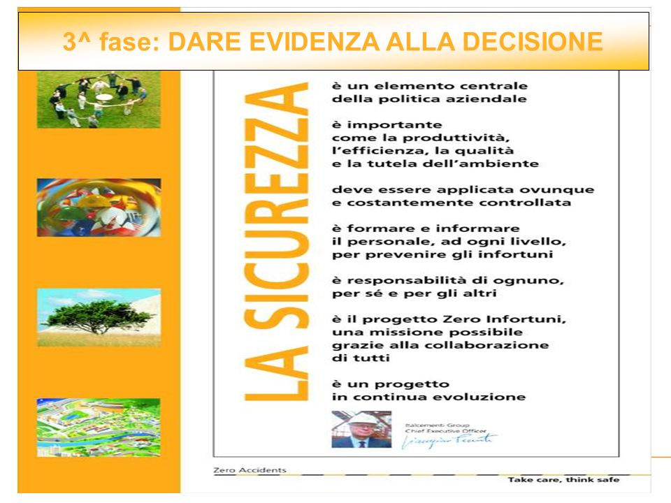 3^ fase: DARE EVIDENZA ALLA DECISIONE