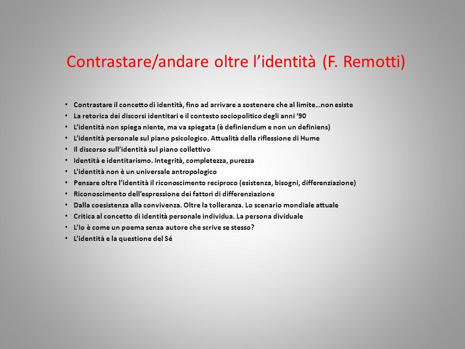 Contrastare/andare oltre l'identità (F. Remotti)