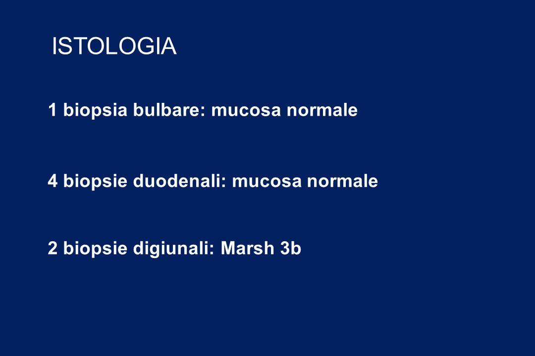 ISTOLOGIA 1 biopsia bulbare: mucosa normale