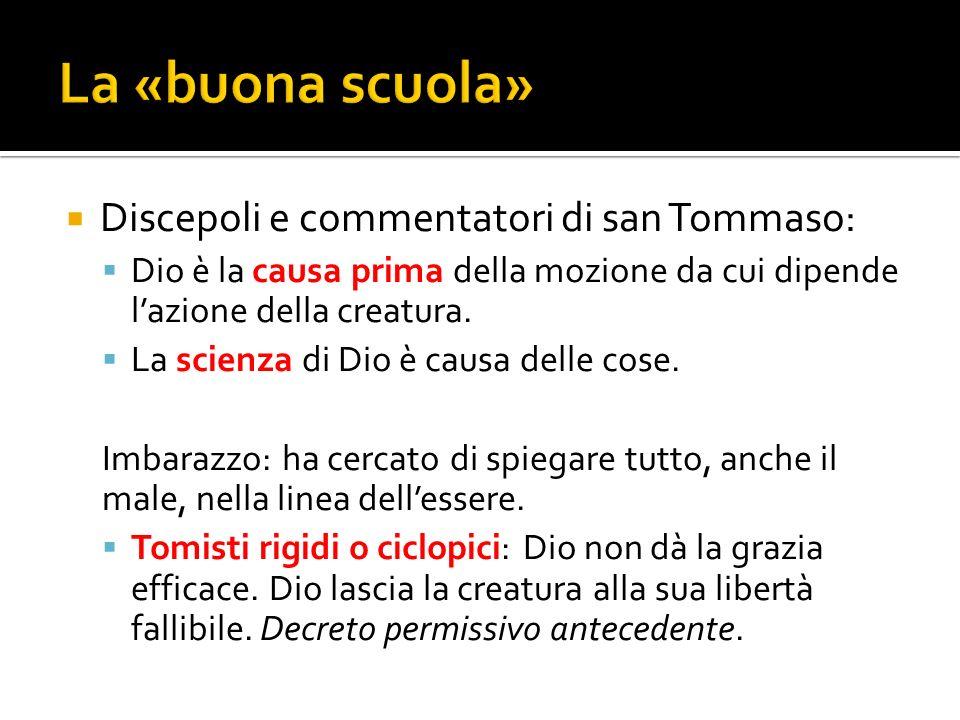 La «buona scuola» Discepoli e commentatori di san Tommaso: