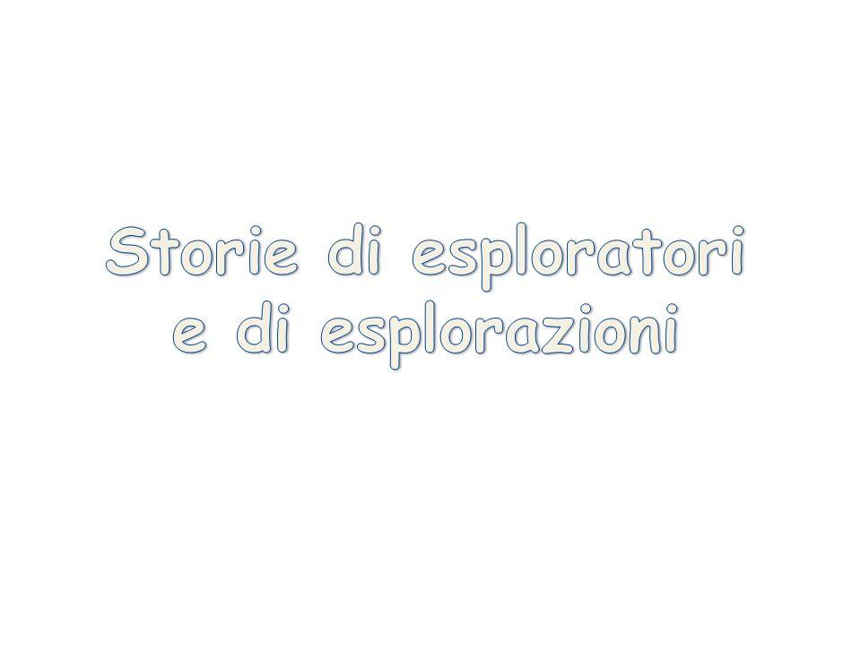 Storie di esploratori e di esplorazioni