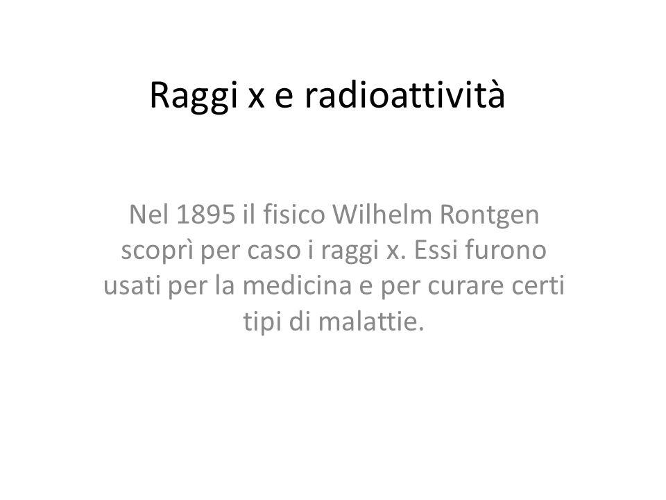 Raggi x e radioattività