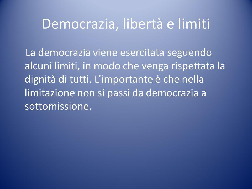 Democrazia, libertà e limiti