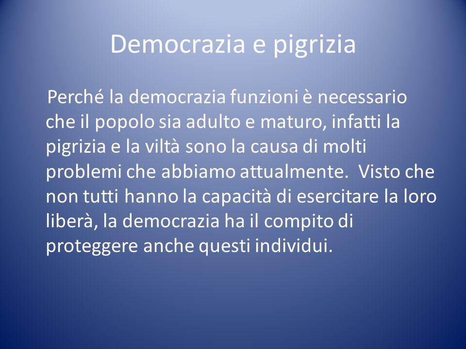 Democrazia e pigrizia