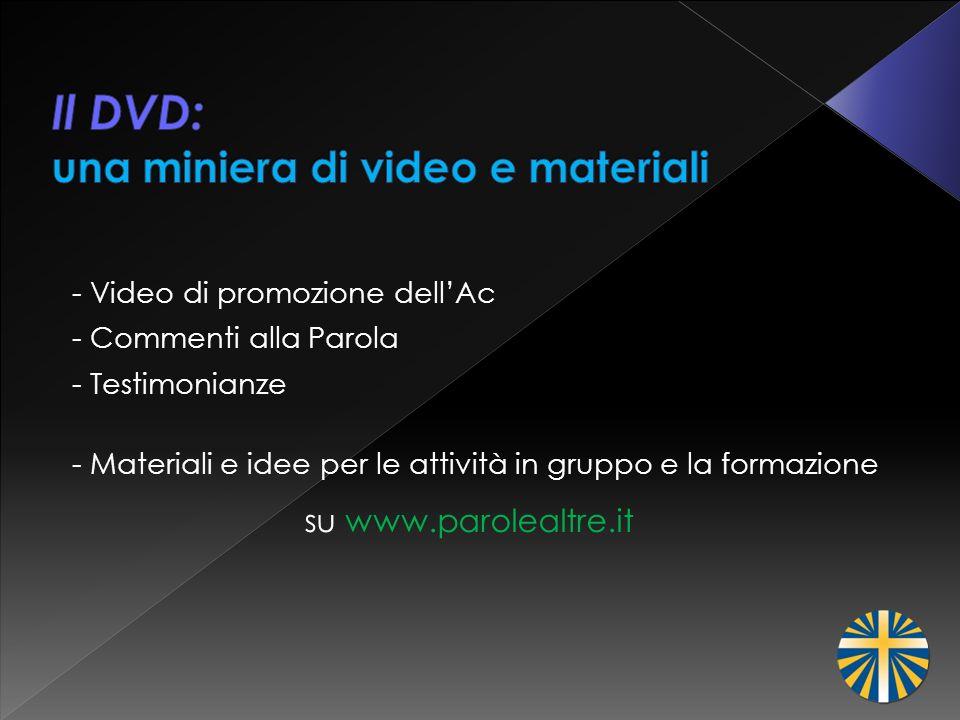 Il DVD: una miniera di video e materiali