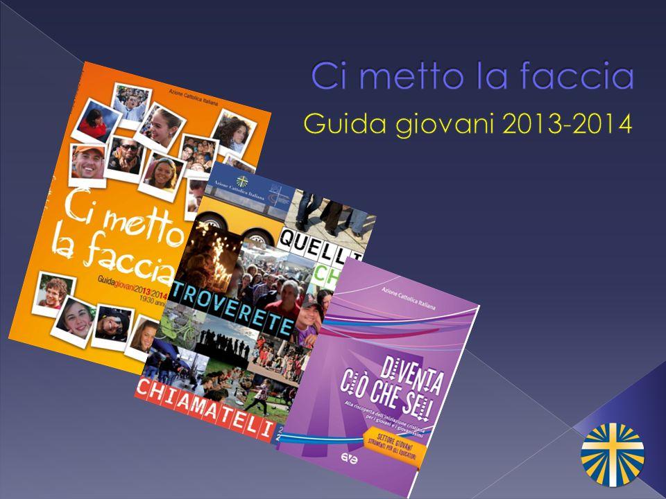 Ci metto la faccia Guida giovani 2013-2014