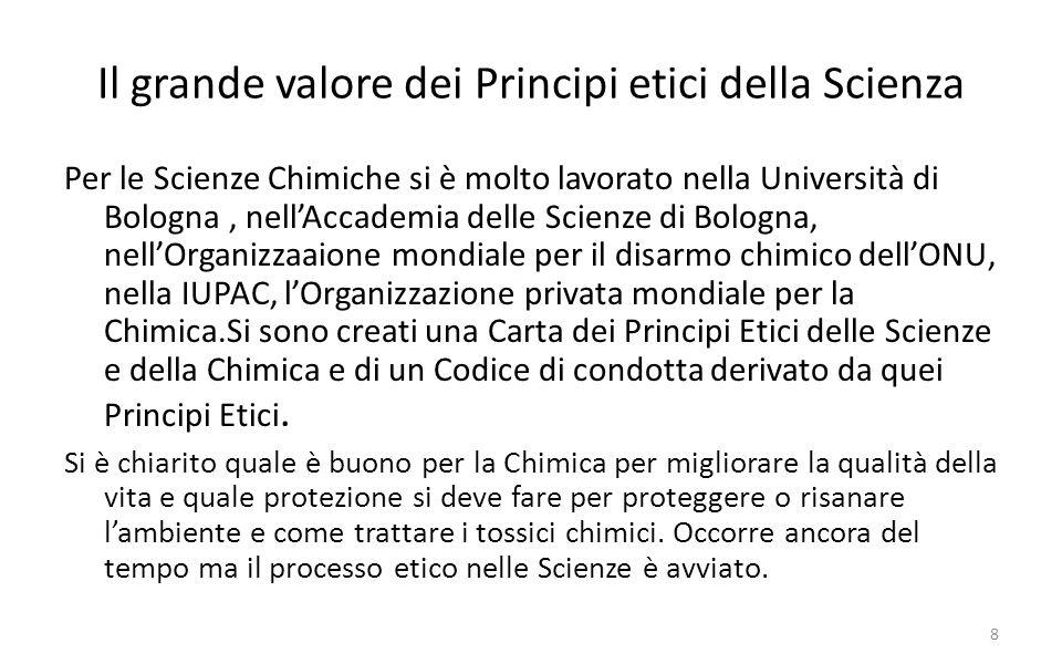 Il grande valore dei Principi etici della Scienza