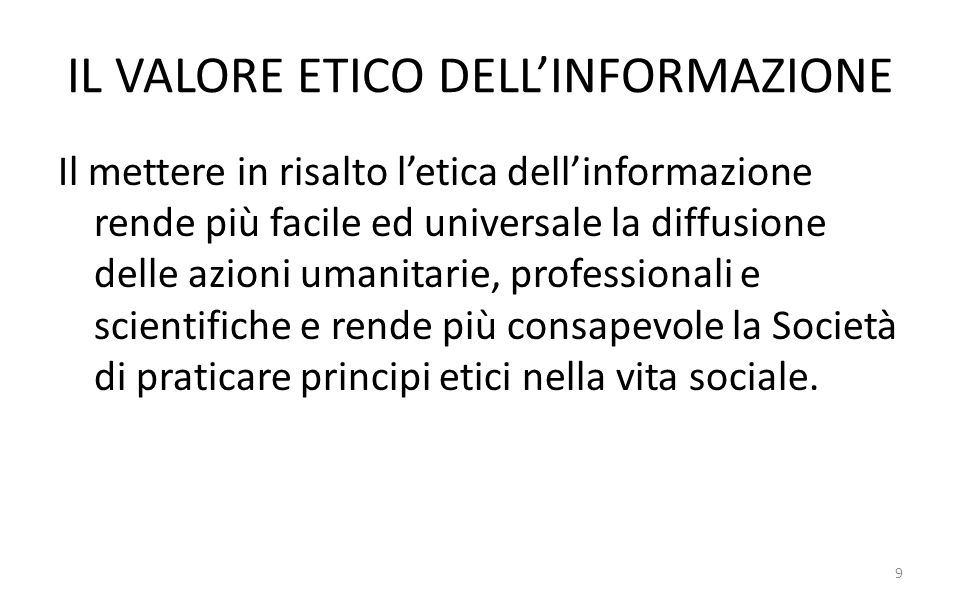 IL VALORE ETICO DELL'INFORMAZIONE