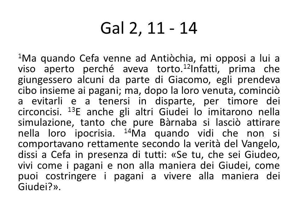 Gal 2, 11 - 14