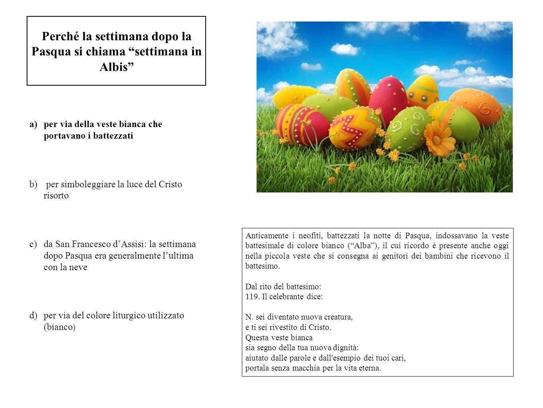 Perché la settimana dopo la Pasqua si chiama settimana in Albis