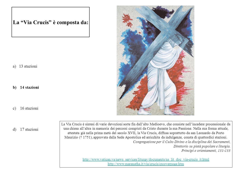 La Via Crucis è composta da: