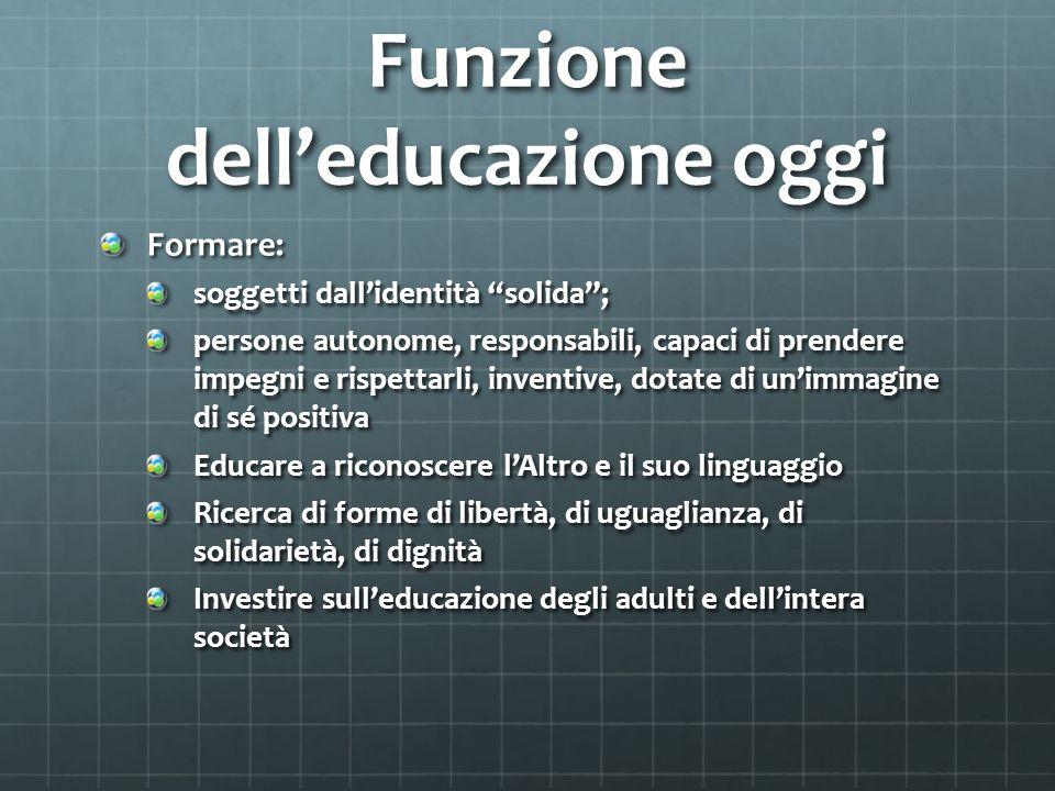 Funzione dell'educazione oggi