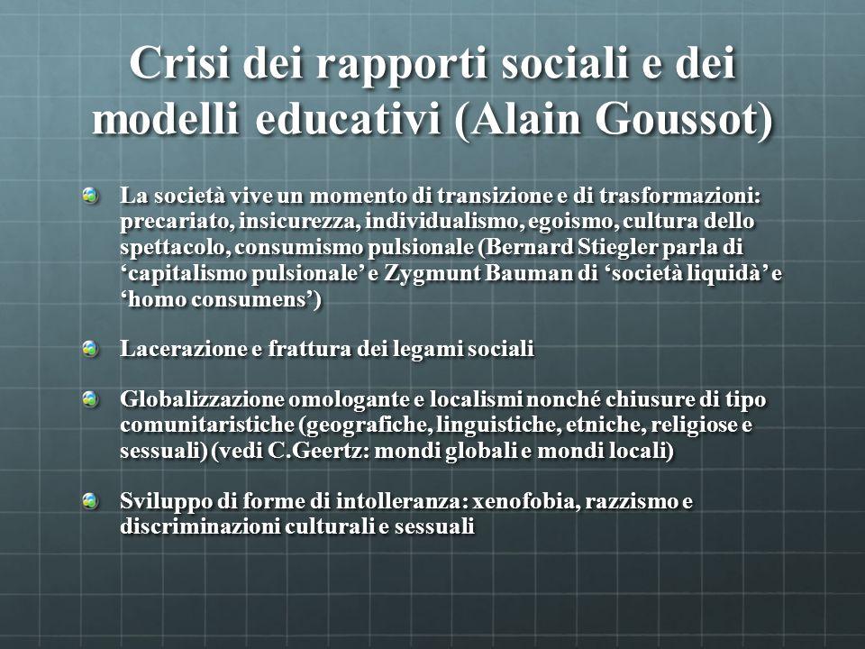 Crisi dei rapporti sociali e dei modelli educativi (Alain Goussot)