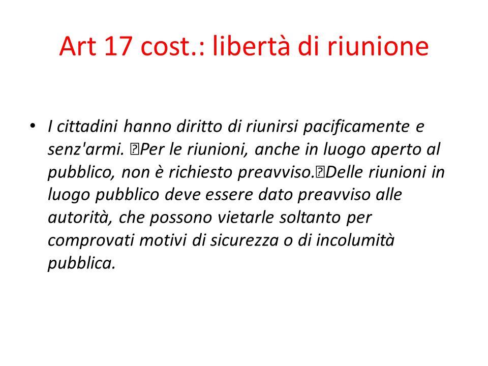 Art 17 cost.: libertà di riunione