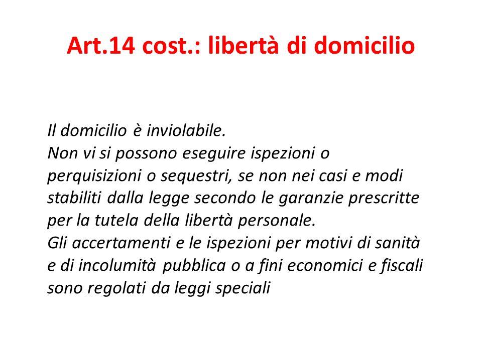 Art.14 cost.: libertà di domicilio