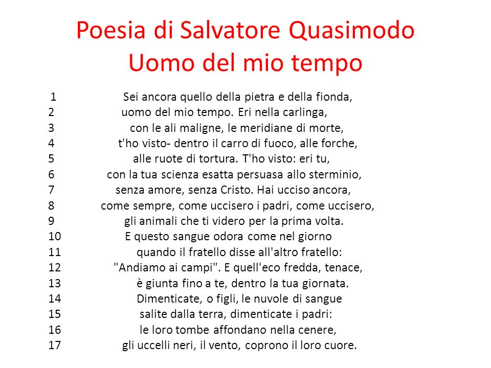 Poesia di Salvatore Quasimodo Uomo del mio tempo