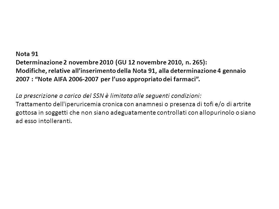 Nota 91 Determinazione 2 novembre 2010 (GU 12 novembre 2010, n. 265):