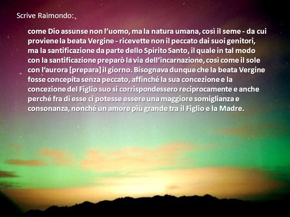 Scrive Raimondo: