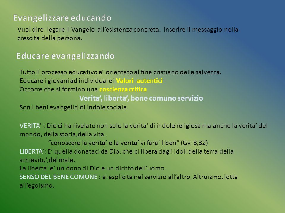 Evangelizzare educando Educare evangelizzando