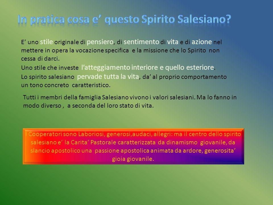 In pratica cosa e' questo Spirito Salesiano