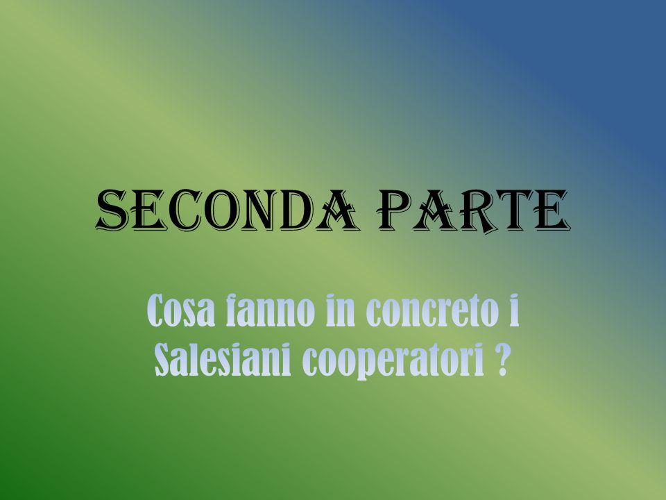 Cosa fanno in concreto i Salesiani cooperatori