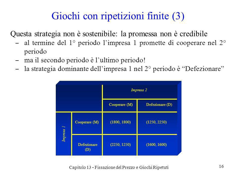 Giochi con ripetizioni finite (3)