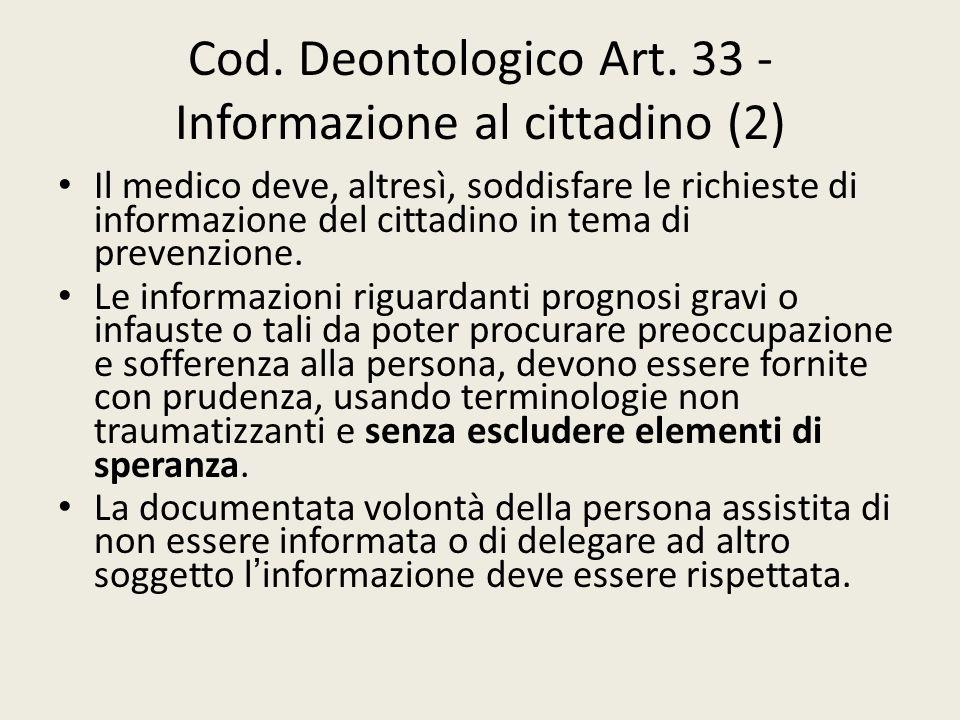 Cod. Deontologico Art. 33 - Informazione al cittadino (2)