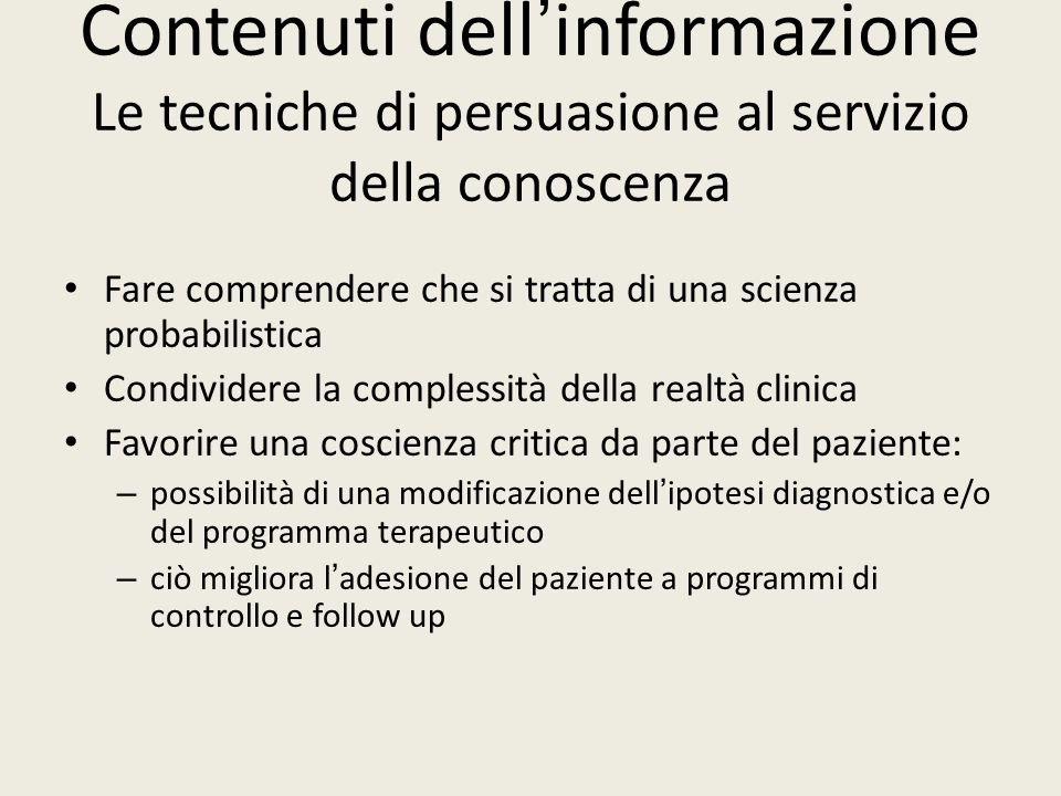 Contenuti dell'informazione Le tecniche di persuasione al servizio della conoscenza