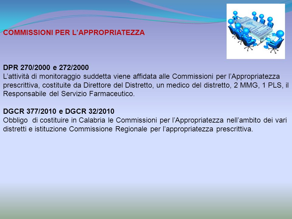 COMMISSIONI PER L'APPROPRIATEZZA