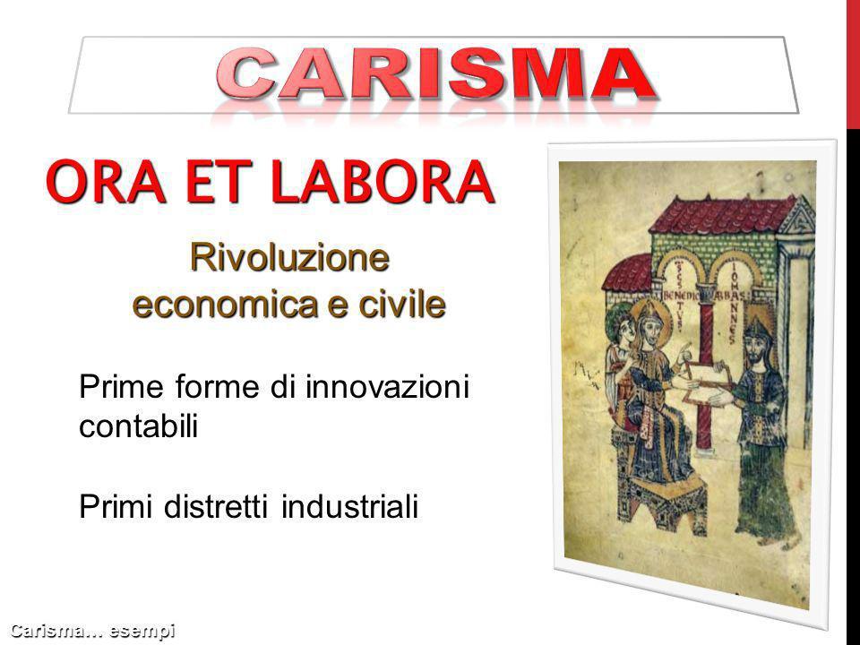 carisma ORA ET LABORA Rivoluzione economica e civile