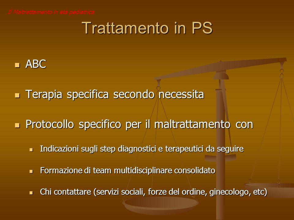 Trattamento in PS ABC Terapia specifica secondo necessita