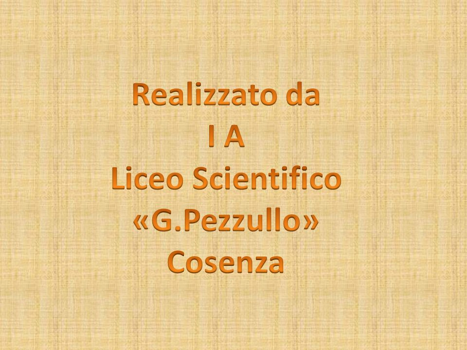 Liceo Scientifico «G.Pezzullo»