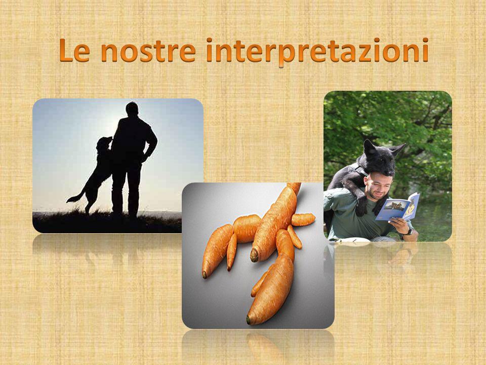 Le nostre interpretazioni