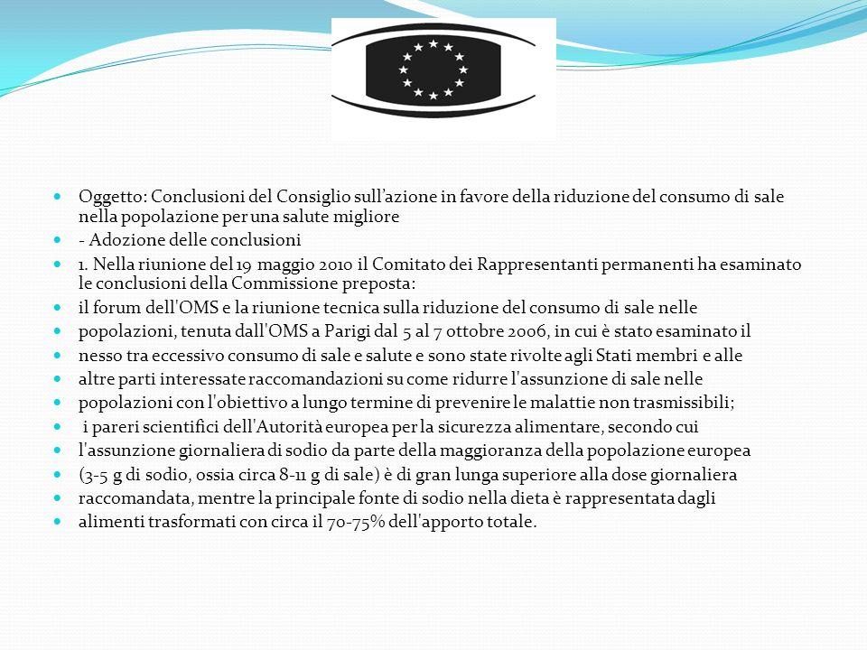 Oggetto: Conclusioni del Consiglio sull'azione in favore della riduzione del consumo di sale nella popolazione per una salute migliore