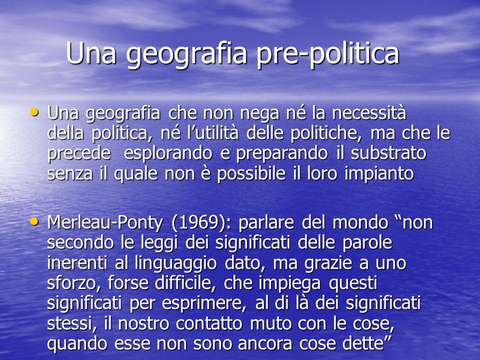 Una geografia pre-politica