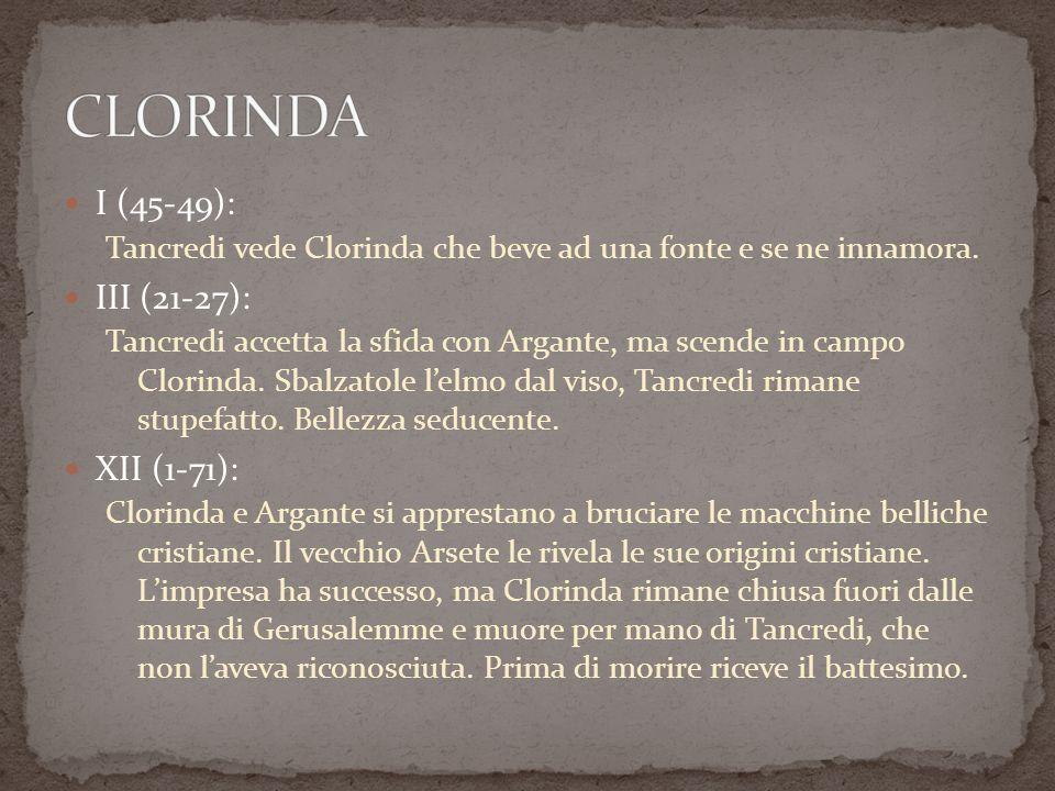 CLORINDA I (45-49): III (21-27): XII (1-71):