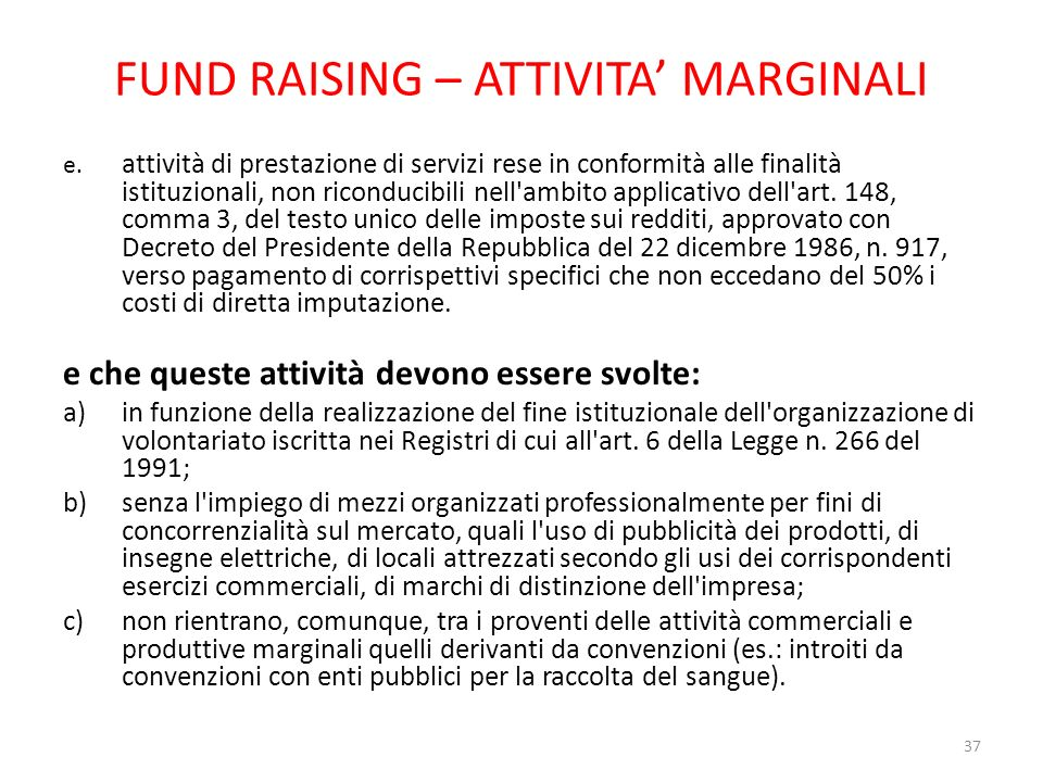 FUND RAISING – ATTIVITA' MARGINALI