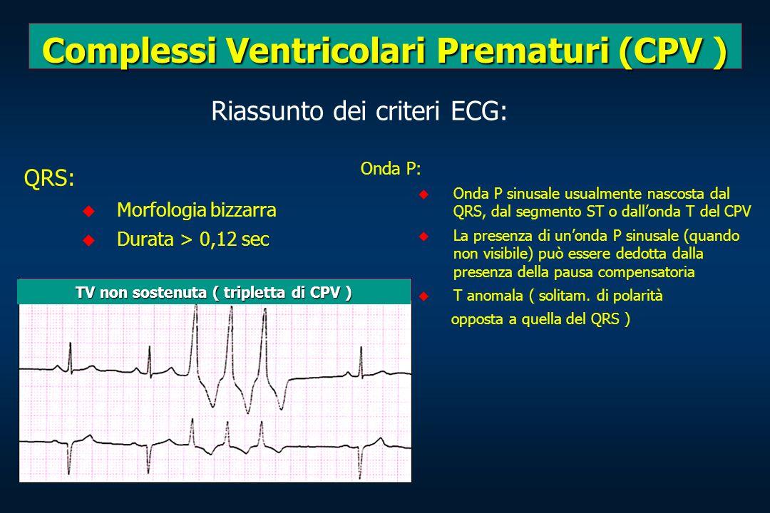 Complessi Ventricolari Prematuri (CPV )