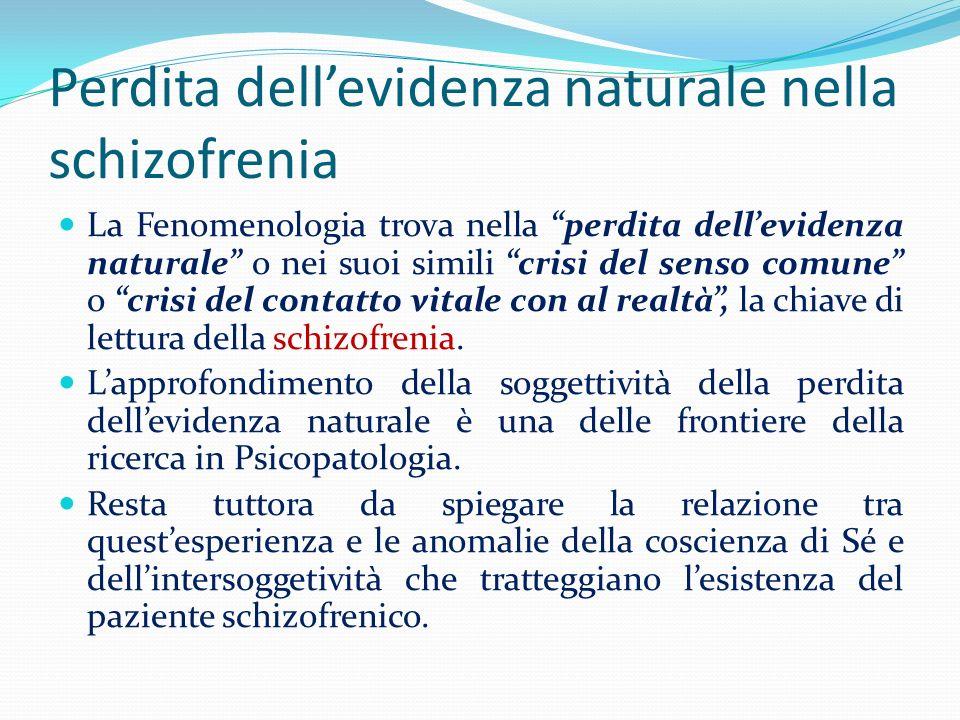 Perdita dell'evidenza naturale nella schizofrenia