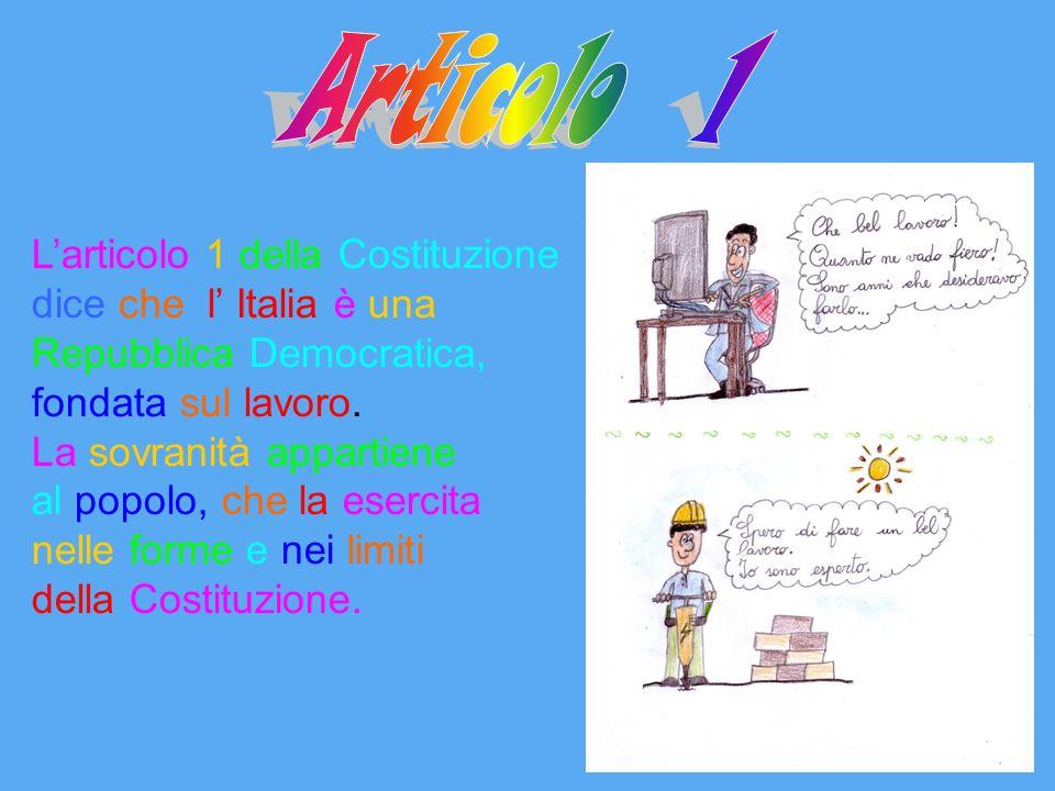 Articolo 1 Articolo 1 L'articolo 1 della Costituzione