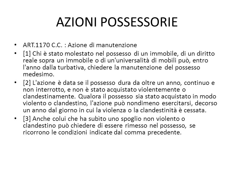 AZIONI POSSESSORIE ART.1170 C.C. : Azione di manutenzione