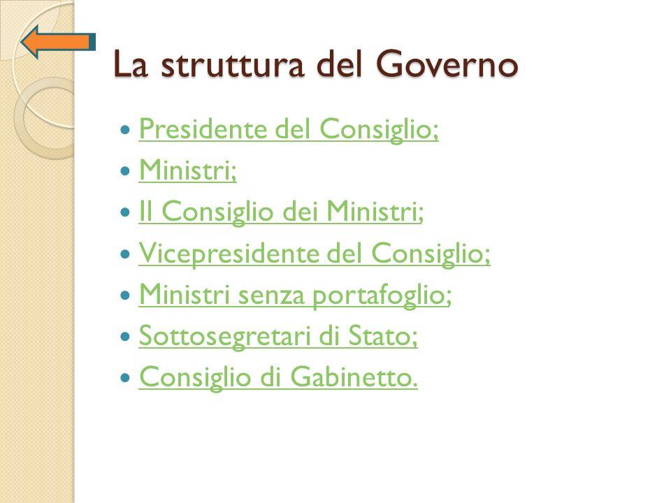 La struttura del Governo