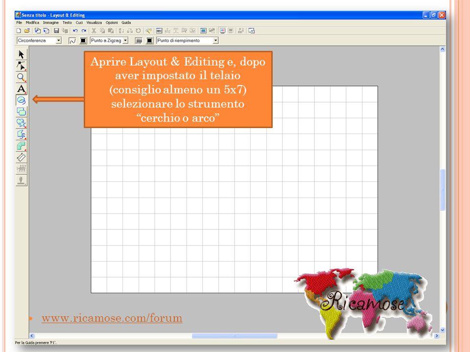 Aprire Layout & Editing e, dopo aver impostato il telaio (consiglio almeno un 5x7) selezionare lo strumento cerchio o arco