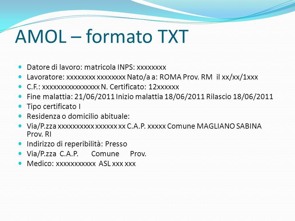 AMOL – formato TXT Datore di lavoro: matricola INPS: xxxxxxxx