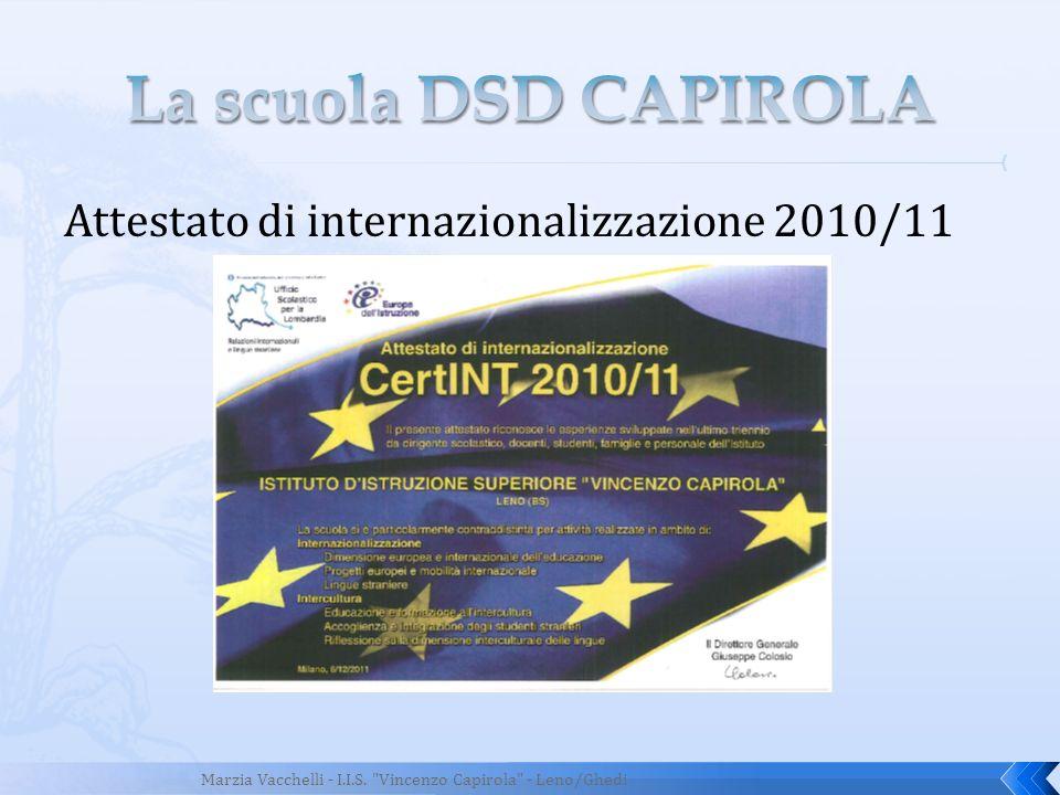 La scuola DSD CAPIROLA Attestato di internazionalizzazione 2010/11