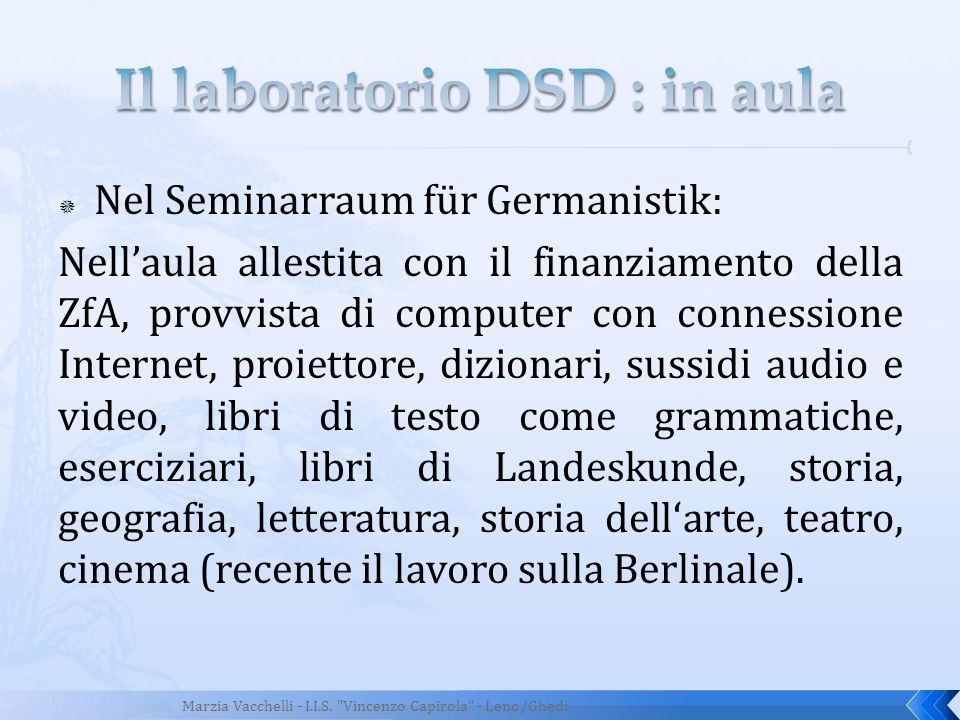 Il laboratorio DSD : in aula