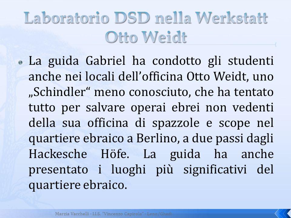 Laboratorio DSD nella Werkstatt Otto Weidt