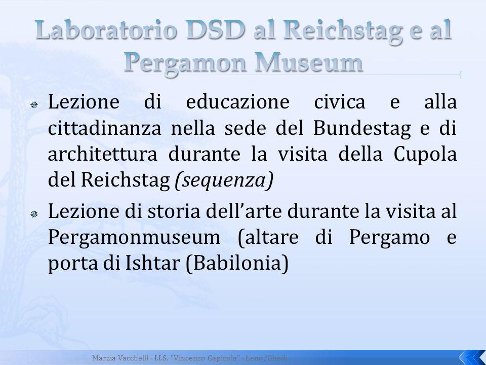 Laboratorio DSD al Reichstag e al Pergamon Museum